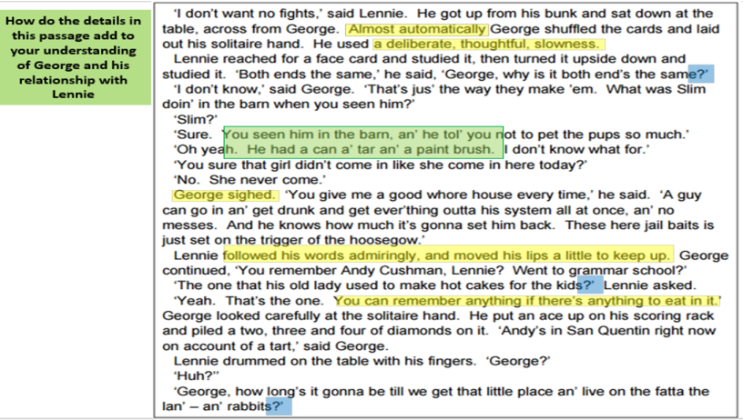 how does steinbeck use setting in What george does not realize is how potentially dangerous lennie is  early in  the novel, when lennie likes to pet soft things, steinbeck is using what.